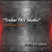 Trailer FKV Studio - Juan Pedro Falcón