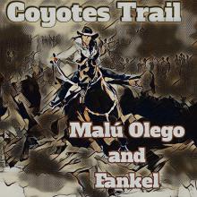 Coyotes Trail (Fankel y Malú Olego)