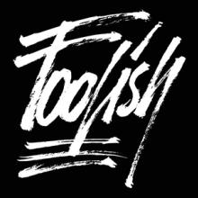 Foolish Ways