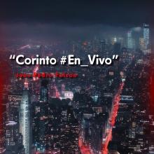 Corinto #En_Vivo - Juan Pedro Falcón