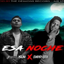 "MOLINA Ft Esneyer Ostos - ""Esa Noche"" [Official Audio]"