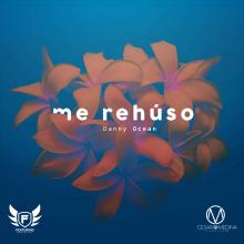 Danny Ocean - Me Rehuso