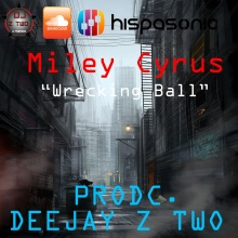 Miley Cyrus - Wrecking Ball (DeejayZTwo PRODC) Remix