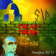 Sia - Cheap Thrills ft. Sean Paul (Markitos DJ 32) Tropi Rmx