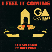 The Weeknd Ft Daft Punk- I Feel It Coming