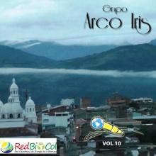 Ya no le camino más, Grupo Arco Iris. Micrófono Errante vol 10