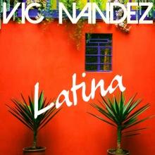 Vic Nandez - Latina