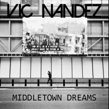 Vic Nandez - Middletown Dreams