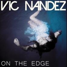 Vic Nandez - On The Edge