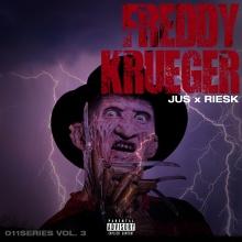 Jus - Freddy Krueger (Ft. Riesk) [011Series vol.3]