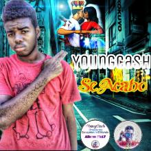 YoungCash - Se Acabo(Prod.By Mr.Denz)