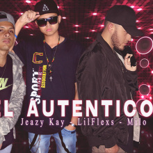 Jeazy Kay - El Autentico ft. LilFlexs & Milo