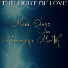 The light of love—Malú Olego/Macarena Martín/Bécker