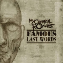 Famous Last Words-My Chemical Romance
