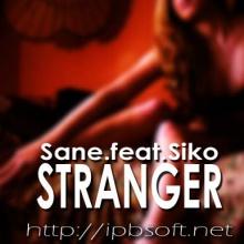 Sane.feat.Siko - Stranger