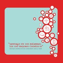 Santiago En 100 Palabras 2007