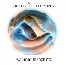 Intelligence Humanizes - S.O.S. (Javi LMBN Mix)