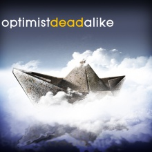 optimist dead alike (part 1)
