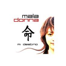 Mala Donna - Mi destino -