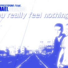 You Really feel nothing  (Eurotrance)