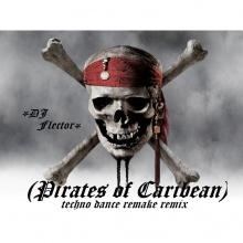 Dj flektor piratas del caribe techno dance remix