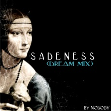 Sadeness (Dream Mix)