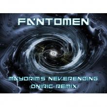 Fantomen - Maydrim Neverending (Oniric Remix)
