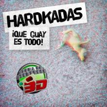 [Hardkadas] Ya te vale (con Ajeno y DJ Surn)