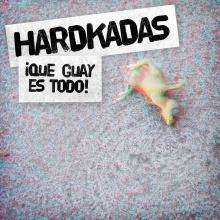 [Hardkadas] Autoestopista sin pulgar remix (con Gonzilla y DJ Surn)