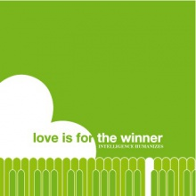 Love is for the winner