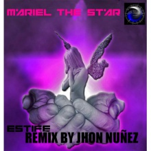 MARIEL THE STAR(JHON NUÑEZ MEXICAN STAR REMIX)DJESTIFE