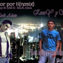 amor por ti (remix) kenny y sddi ft Mark Alain