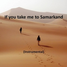 If you take me to Samarkand (Instrumental)