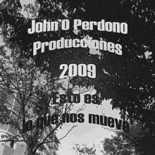 John'O Perdono - Vomitando el alma en cada verso