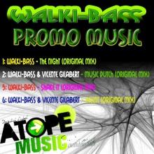 Walki-bass & Vicente Gilabert - Xelent (Promo music)