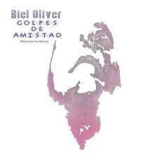 Biel Oliver - Golpes de Amistad