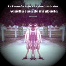 Fin de semana en San Cosme con abuela