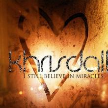 I still believe in miracles (Aún creo en milagros)