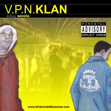 V.P.N Klan Lo buscas o lo tienes Feat Bboy Nekratal