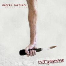 Barrio Warriors- Bastardos ardiendo