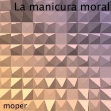 La manicura moral