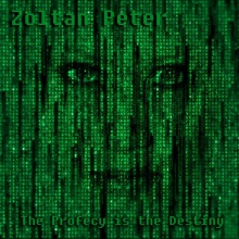 Zoltan Peter - The profecy is the destiny