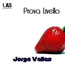 Jorge Valles - Prova Livello (Radio Edit)