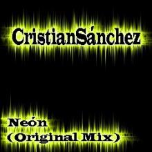 CristianSánchez - Neón (Original Mix)