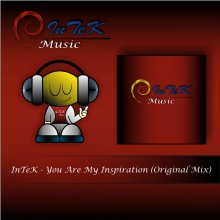 InTeK - You Are My Inspiration (Original Mix)