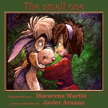 The Small One (Javier Arnanz 2.0 & Macarena Martín)