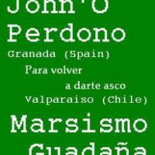 John'O Perdono y Marsismo Guadaña - Para volver a darte asco