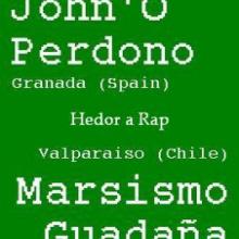 John'O Perdono y Marsismo Guadaña - Ya ná es real, Hedor a Rap