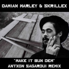 Skrillex & Damian Marley - Make it Bun Dem - Antxon Sagardui Remix