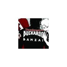 Bucaroo Banzai (Pacobreak™ y Amadeoy)